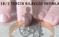 2018/2 EKPSS/KURA İLE ENGELLİ MEMUR YERLEŞTİRME TERCİH KILAVUZU YAYIMLANDI