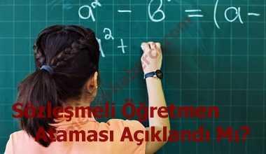Sözleşmeli öğretmen atama sonuçları ne zaman açıklanacak?